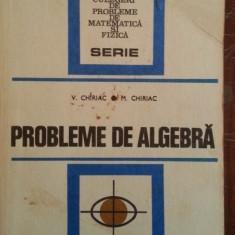 Probleme de algebra – V. Chiriac