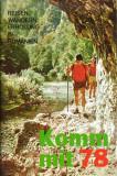 Komm mit 78 : Reisen, Wandern, Erholung in Rumänien