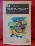 Creanga De Aur, Maria Sa Puiul Padurii, Nunta Domnitei Ruxand - Mihail Sadoveanu ,540264
