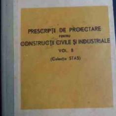 Prescriptii De Proiectare Pentru Constructii Civile Si Indust - Colectiv ,547627