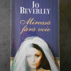 JO BEVERLEY - MIREASA FARA VOIE