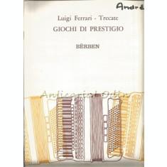 Giochi Di Prestigio - Luigi Ferrari Trecate