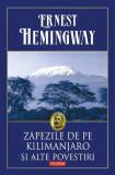 Zăpezile de pe Kilimanjaro şi alte povestiri