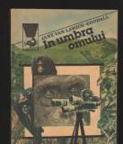 C8327 IN UMBRA OMULUI DE JANE VAN LAWICK GOODALL