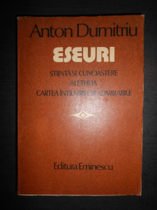 ANTON DUMITRIU - ESEURI