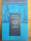 Despre ingeri si oameni- Sfantul Augustin