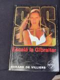 ESCALA LA GIBRALTAR SAS GERARD DE VILLIERS