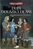 Dupa douazeci de ani | Alexandre Dumas