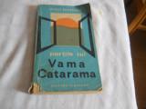 Mihai Pruteanu- Portile lui Vama Catarama 1970 Cu dedicatie din partea autorului