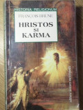 HRISTOS SI KARMA-FRANCOIS BRUNE
