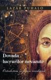 ÎPS Lazar Puhalo - Dovada lucrurilor nevăzute. Ortodoxia și fizica modernă