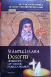 Sfântul Ierarh Dosoftei credincios ortodoxiei până la moarte