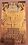 Aurul Incasilor. Editura RAO, 2007 - Clive Cussler