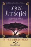 Legea Atractiei. Invataturile lui Abraham