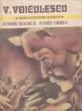 Iubire magica. Zahei Orbul