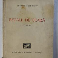 PETALE DE CEARA - versuri de SUZANA BULFINSKY , 1941