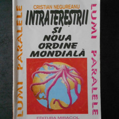 CRISTIAN NEGUREANU - INTRATERESTRII SI NOU ORDINE MONDIALA