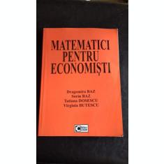 MATEMATICI PENTRU ECONOMISTI - DRAGOMIRA BAZ