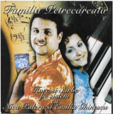 CD Nicu Paleru Si Emilia Ghinescu – Familia Petrcareata-Hore Si Sarbe Pe Sistem