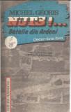 Nuts batalia din Ardeni -  Michel Georis