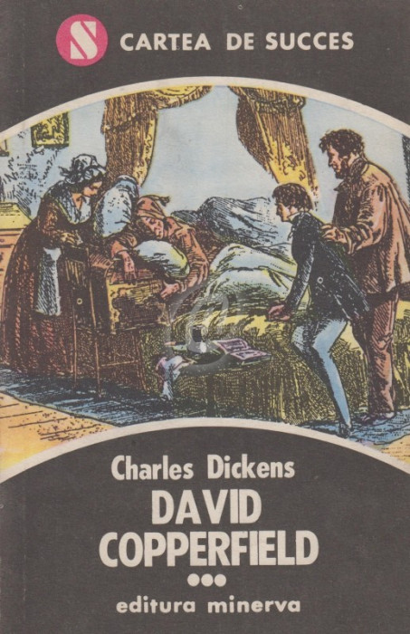 David Copperfield, vol. III (Ed. Minerva)