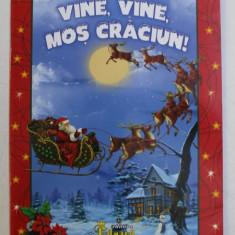 VINE , VINE , MOS CRACIUN ! 2008