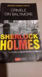 Sherlock Holmes - Crimele din Baltimore de Arthur Conan Doyle