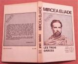 Proza Fantastica Vol IV. Les Trois Graces - Mircea Eliade, Alta editura