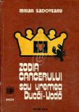 Zodia Cancerului sau Vremea Ducai-Voda (Ed. Dacia)