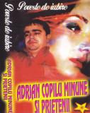 Caseta audio: Adrian Copilu Minune si prietenii - Poveste de iubire, Casete audio