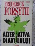 ALTERNATIVA DIAVOLULUI - FREDERICK FORSYTH