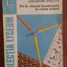 De la efectul fotoelectric la celula solara – Mircea Negreanu