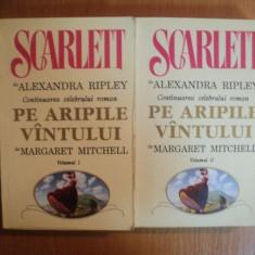 SCARLETT de ALEXANDRA RIPLEY . CONTINUAREA CELEBRULUI ROMAN &quot,PE ARIPILE VANTULUI&quot, de MARGARET MITCHELL VOL I , II , 1992