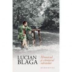 Hronicul si cantecul varstelor | Lucian Blaga