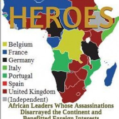 Fallen Heroes: African Leaders Whose Assassinations Disarrayed the Continent and Benefitted Foreign Interests