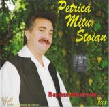 CD Petrică Mîțu Stoian – M-aș Duce Unde Mi-e Dor..., original