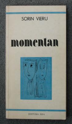 Sorin Vieru - Momentan (cu ilustrațiile autorului) (cu dedicație/ autograf) foto