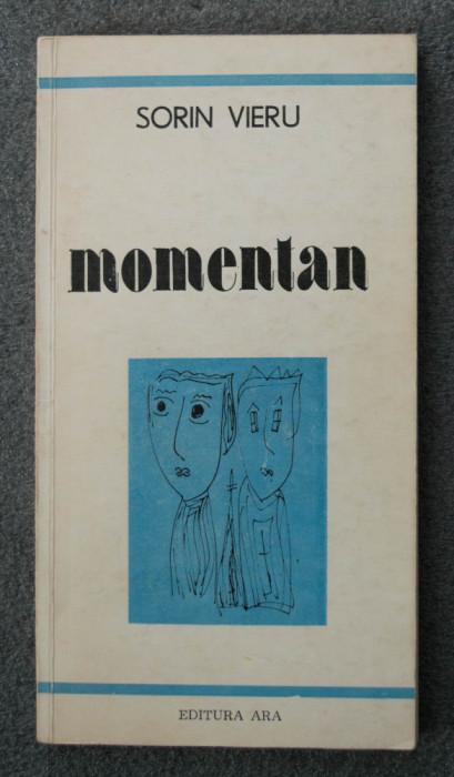 Sorin Vieru - Momentan (cu ilustrațiile autorului) (cu dedicație/ autograf)