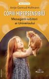 Copiii hipersensibili - Mesagerii iubitori ai universului | Antje Gertrud Hofmann, Prestige