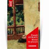 Biroul de plasare - Panait Istrati, Editia 2020/Panait Istrati