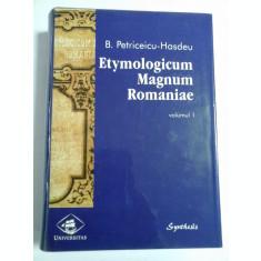 ETYMOLOGICUM MAGNUM ROMANIAE - volumul 1 - B. PETRICEICU-HASDEU