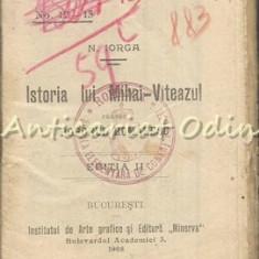 Istoria Lui Mihai Viteazul. Poporul Romanesc - N. Iorga