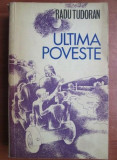 Radu Tudoran - Ultima poveste