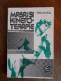 Masaj si kinetoterapie - Vasile Marcu / R5P3S