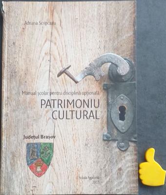 Manual scolar pentru disciplina optionala patrimoniu cultural Judetul Brasov foto