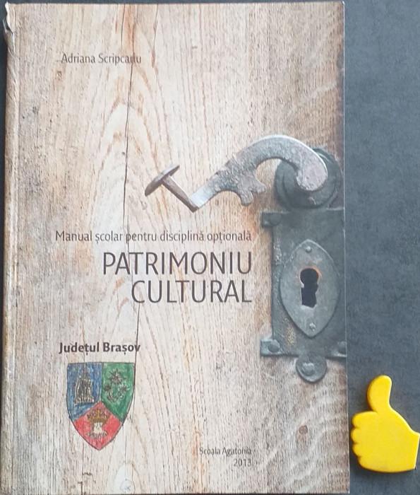 Manual scolar pentru disciplina optionala patrimoniu cultural Judetul Brasov