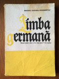 Limba germana - Manual pentru calasa a X-a, Ilse Muller, Hans Muller 1987