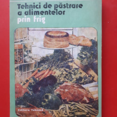 TEHNICI DE PASTRARE A ALIMENTELOR PRIN FRIG × Gheorghe