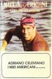 Casetă audio Adriano Celentano – I Miei Americani (Tre Puntini), Casete audio