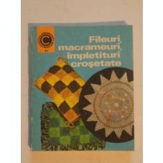FILEURI , MACRAMEURI , IMPLETITURI CROSETATE de DOINA SILVIA MARIAN , 1975